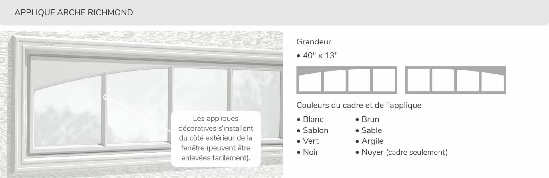 Applique Arche Richmond, 40' x 13', disponible pour la porte R-16