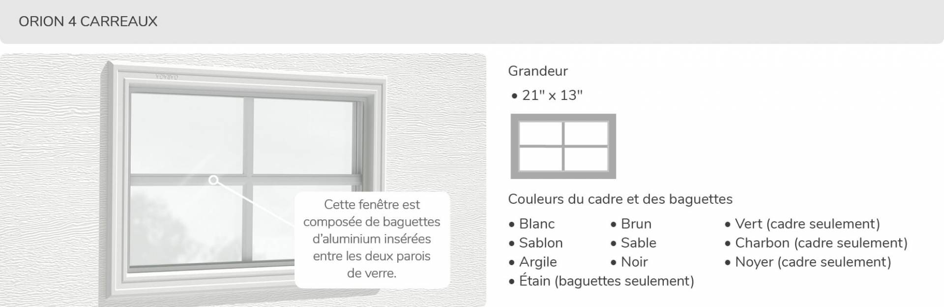 Orion 4 carreaux, 21' x 13', disponible pour la porte R-16