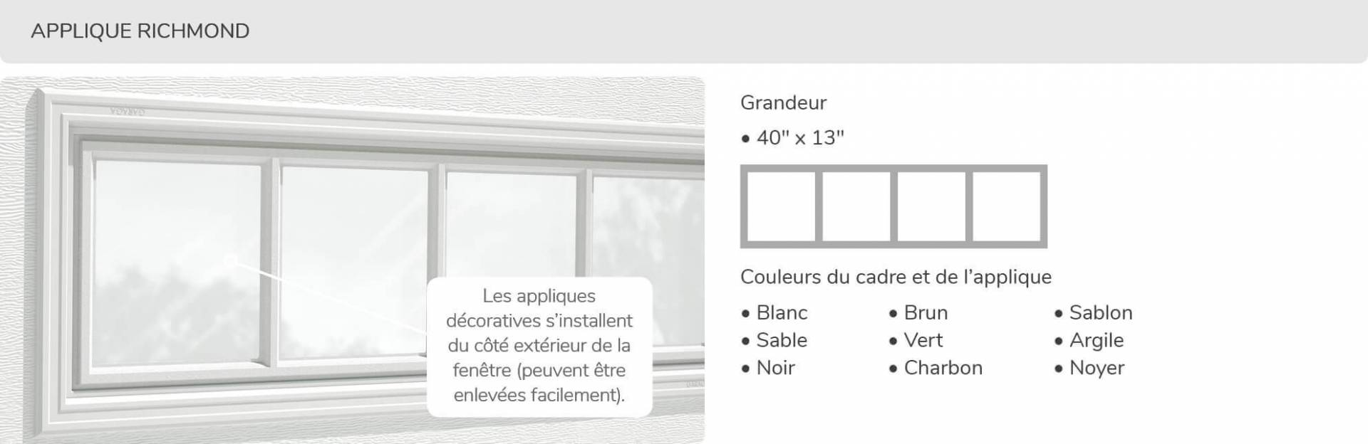 Applique Richmond, 40' x 13', disponible pour la porte R-16